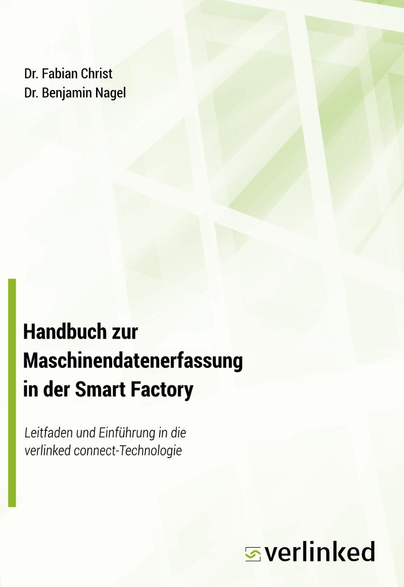 Buchcover - Handbuch zur Maschinendatenerfassung in der Smart Factory